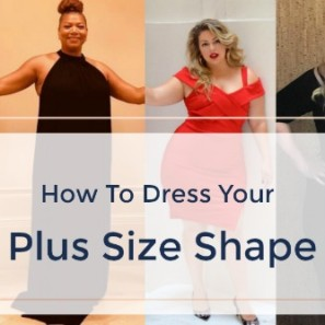 587ce3d8971 How To Dress Your Body Type When You re Plus Size