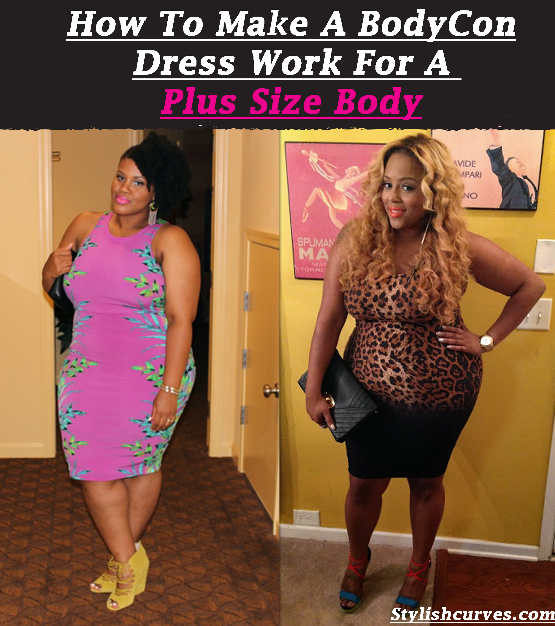 HOW TO MAKE A BODY CON DRESS WORK FOR YOUR PLUS SIZE BODY | Stylish ...