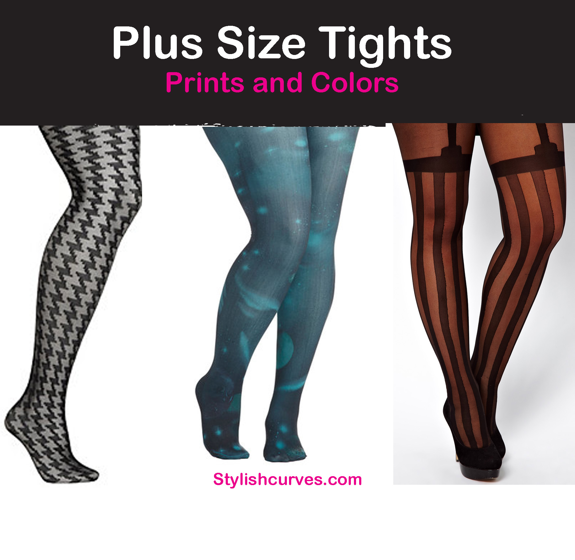 SHOPPING: PLUS SIZE TIGHTS, PRINTS, AND COLORS