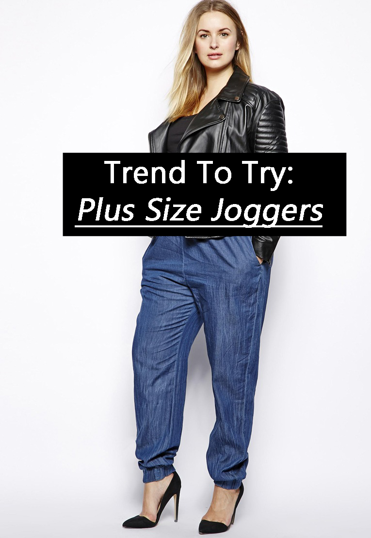 Trend To Try Plus Size Joggers Stylish Curves