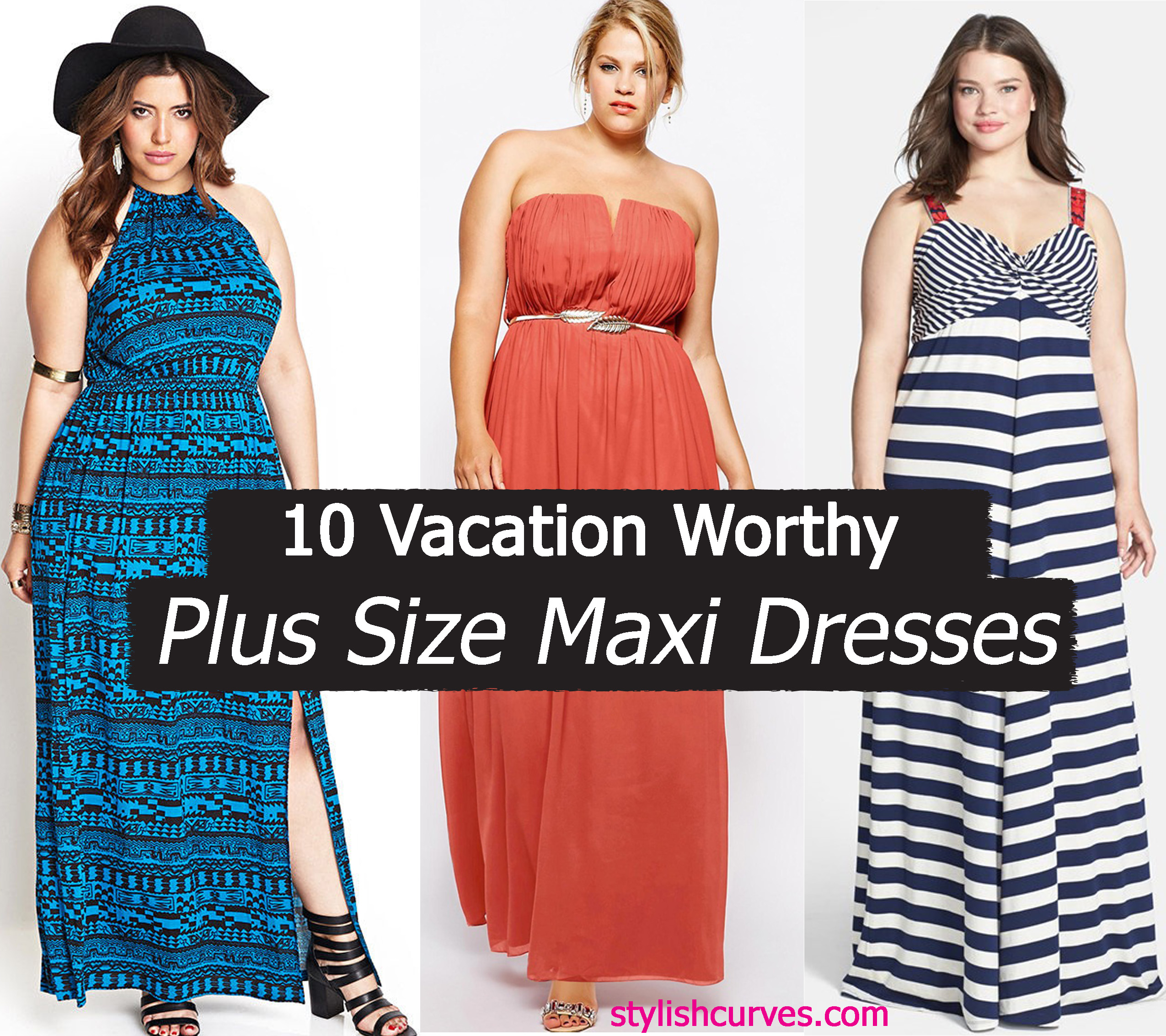 216d7d2eed6 10 VACATION WORTHY PLUS SIZE MAXI DRESSES THAT WE LOVE