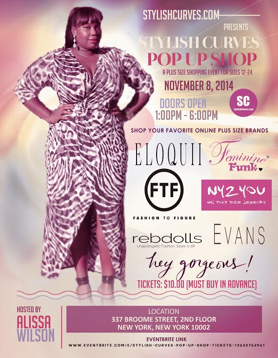 COME SHOP YOUR FAVORITE ONLINE PLUS SIZE BRANDS UNDER ONE ROOF AT THE STYLISH CURVES POP UP IN NYC