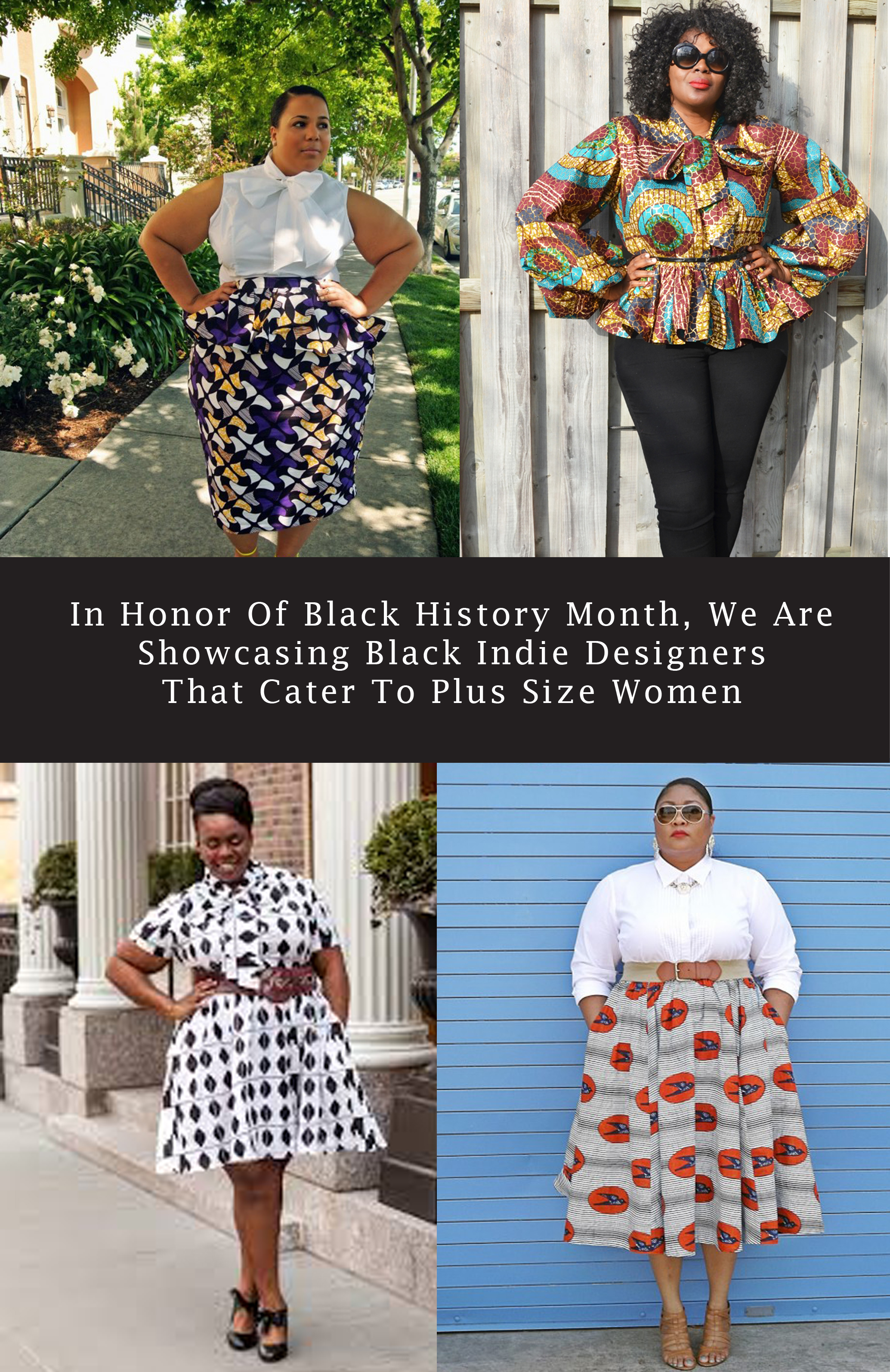 Plus Size Clothing African American Designers | In Honor Of Black History Month We Are Showcasing Black Indie