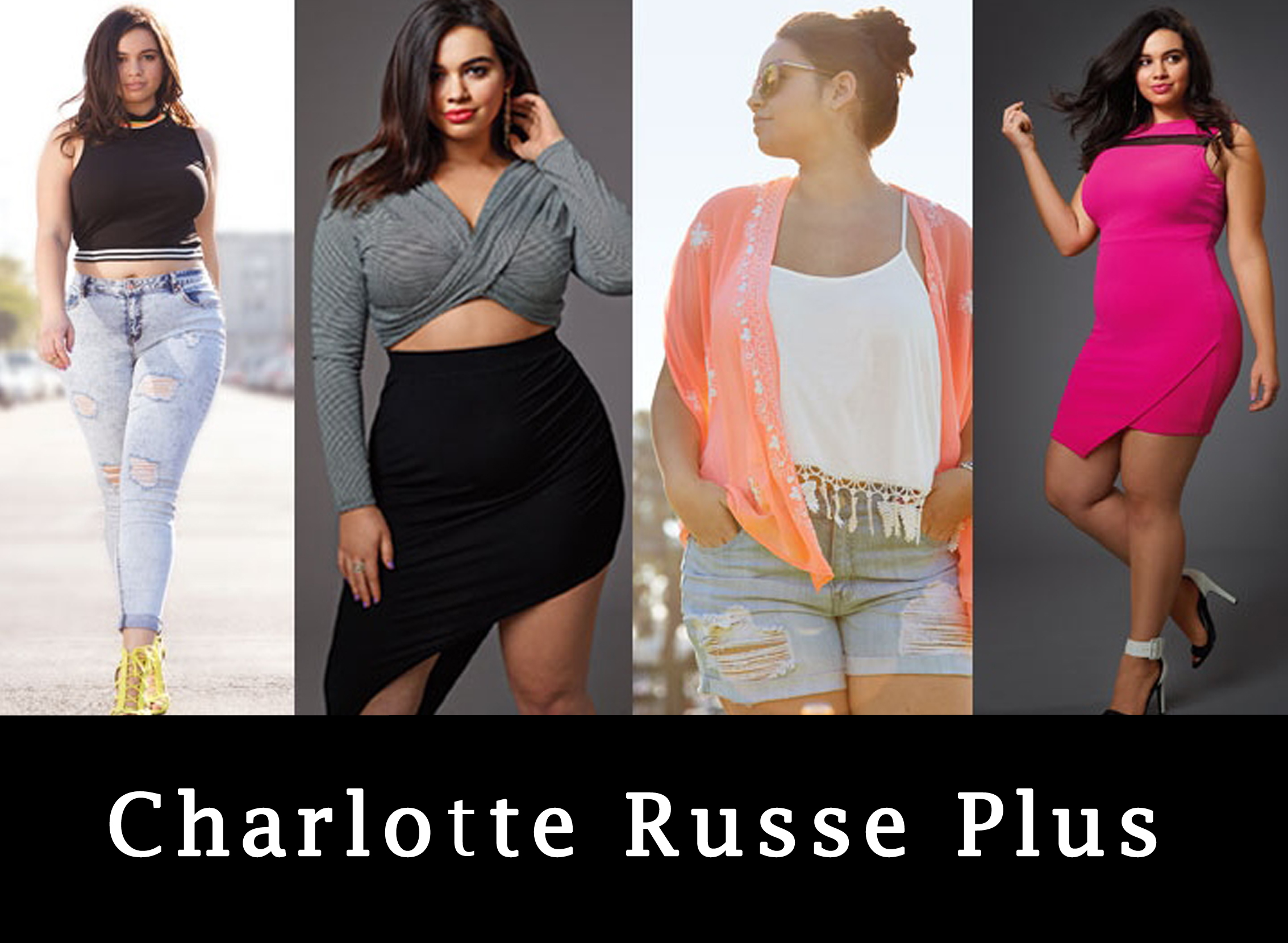 Say What! Charlotte Russe Finally Has A Plus Size Line And They\'re ...