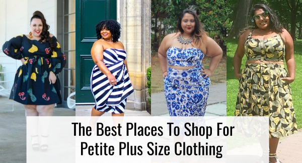 4 Petite Women Share The Best Places To Shop For Petite Plus Size Clothing 49c91bec4