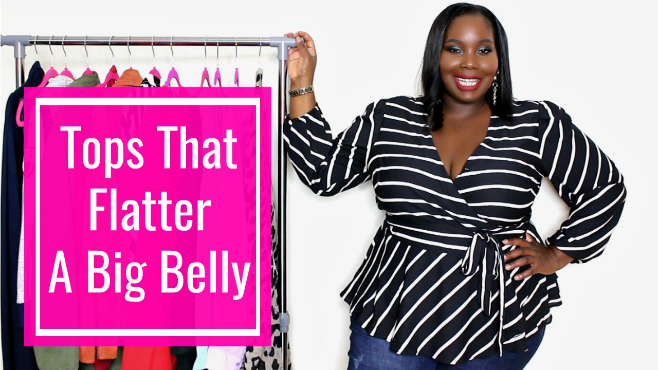 Tops That Flatter A Big Stomach Plus Size Style Tips Watch Video
